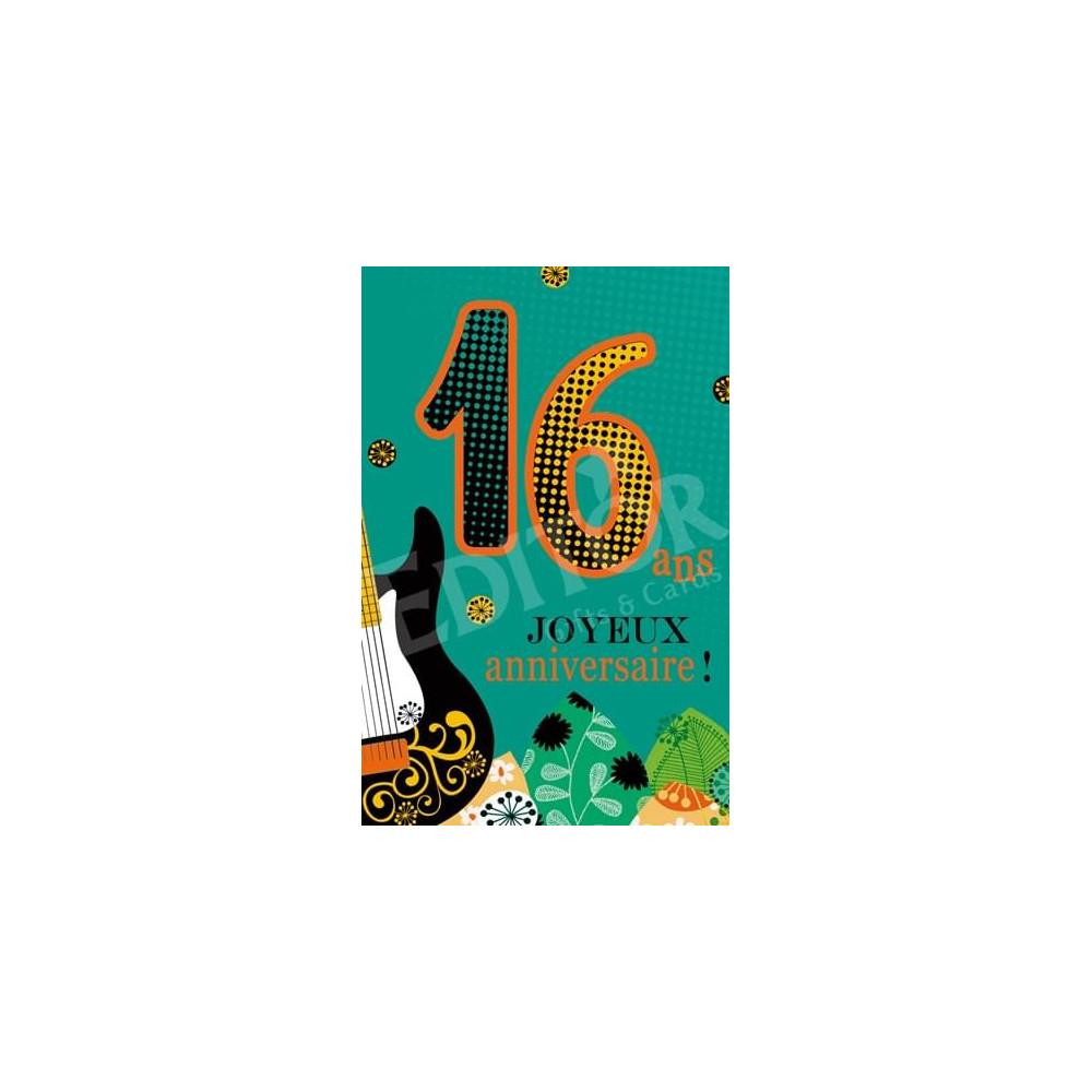 Carte Joyeux Anniversaire 16 ans, idée cadeau homme & femme